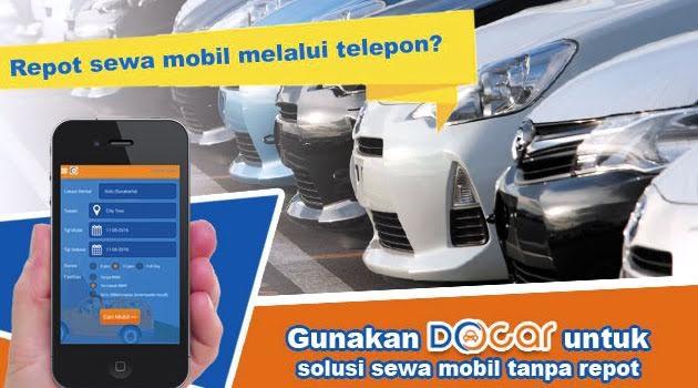 DOcar Pilihan Tepat Sewa Mobil Online Via Smartphone Android